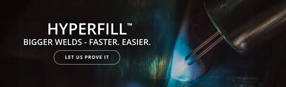 Revolutionize your welding productivity with HyperFill