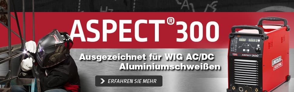 Aspect 300: Ausgezeichnet für WIG AC/DC Aluminiumschweißen