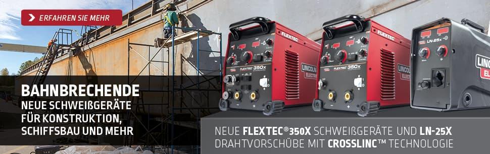 Neue Flextec 350X Schweißgeräte und LN-25X Drahtvorschübe mit CrossLinc Technologie