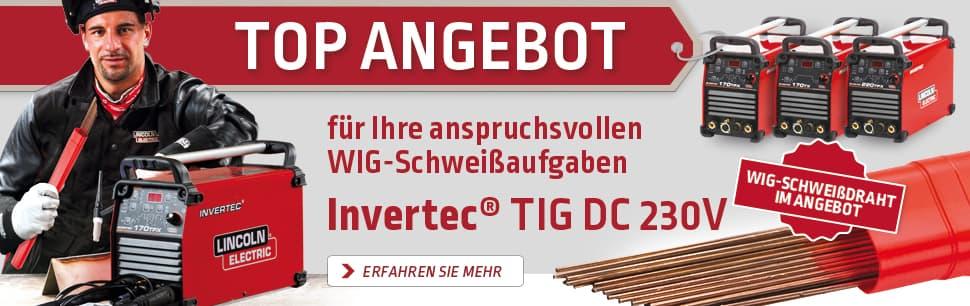 Top Angebot für Ihre anspruchsvollen WIG-Schweißaufgaben: Invertec WIG DC 230V