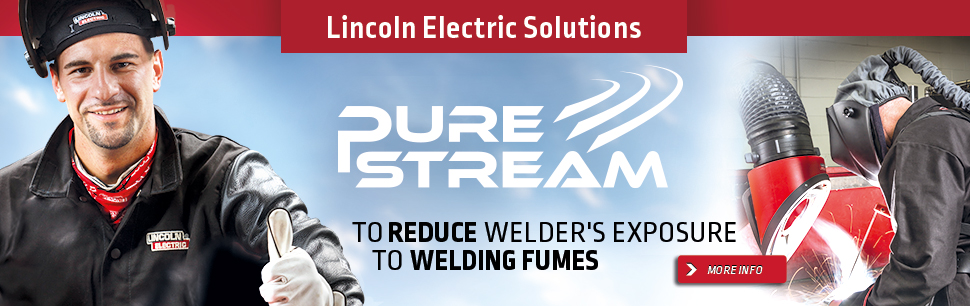 Lincoln Electric Solutions: Pure Stream initiative to reduce welder's exposure to welding fumes