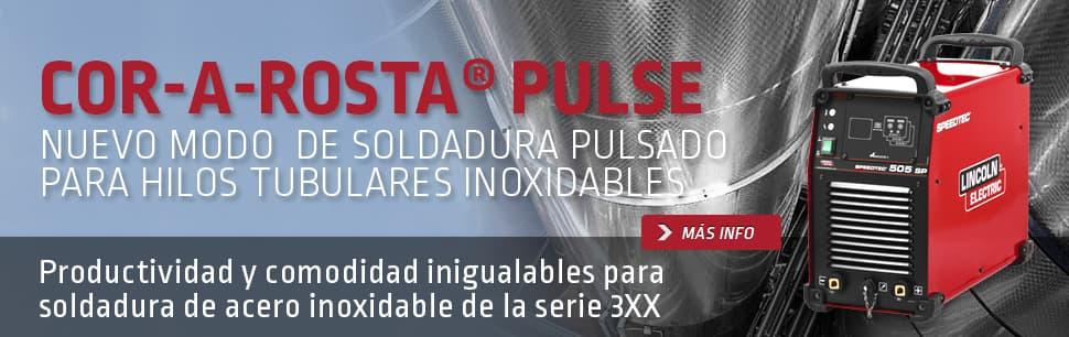 Cor-A-Rosta Pulse: Nuevo modo de soldadura pulsado para hilos tubulares inoxidables