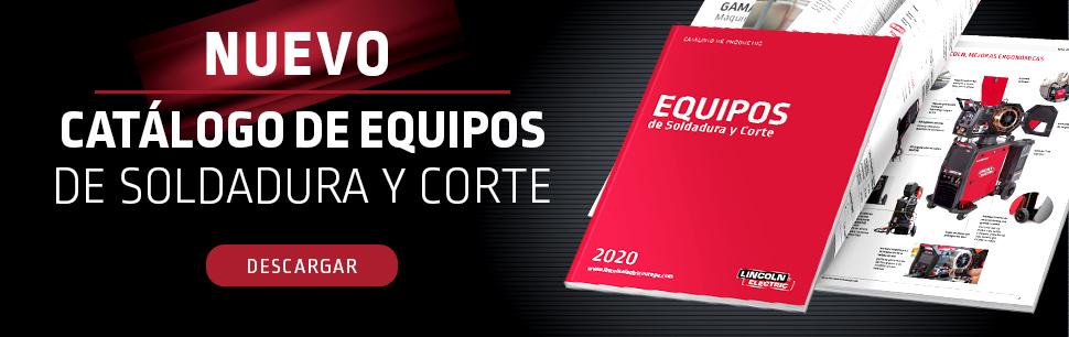 NUEVO CATÁLOGO DE EQUIPOS DE SOLDADURA Y CORTE