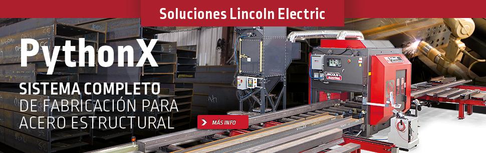 Soluciones Lincoln Electric: PythonX, Sistema completo de fabricación para acero estructural