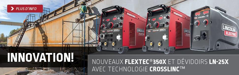 Nouveaux postes Flextec 350X et dévidoirs LN-25X avec Technologie CrossLinc