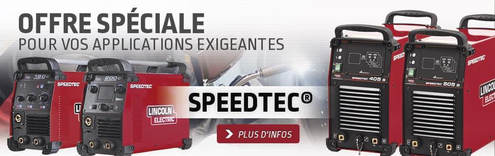 Offre spéciale: Speedtec pour vos applications exigeantes