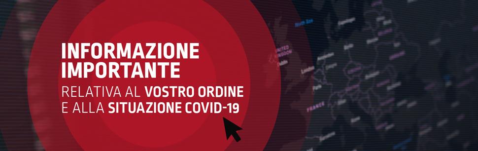 Informazione importante relativa al vostro ordine e alla situazione COVID-19