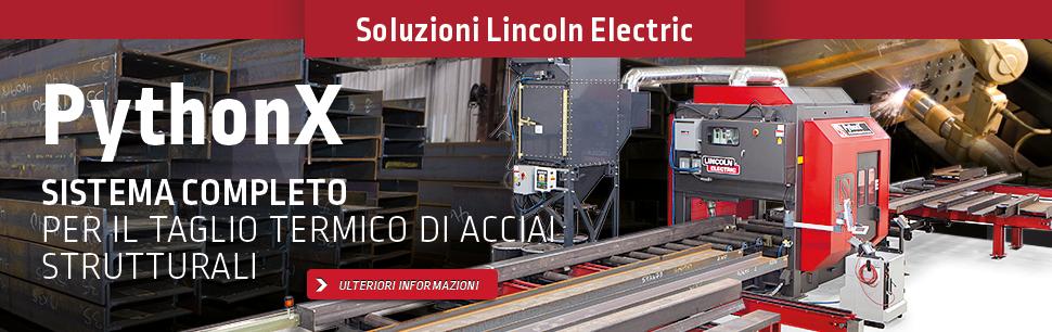 Soluzioni Lincoln Electric: PythonX, Sistema completo per il taglio termico di acciai strutturali