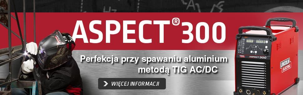Aspect 300: perfekcja przy spawaniu aluminium metodą TIG AC/DC