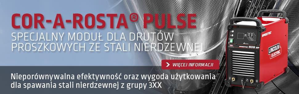 Cor-A-Rosta Pulse: specjalny moduł dla drutów proszkowych ze stali nierdzewnej