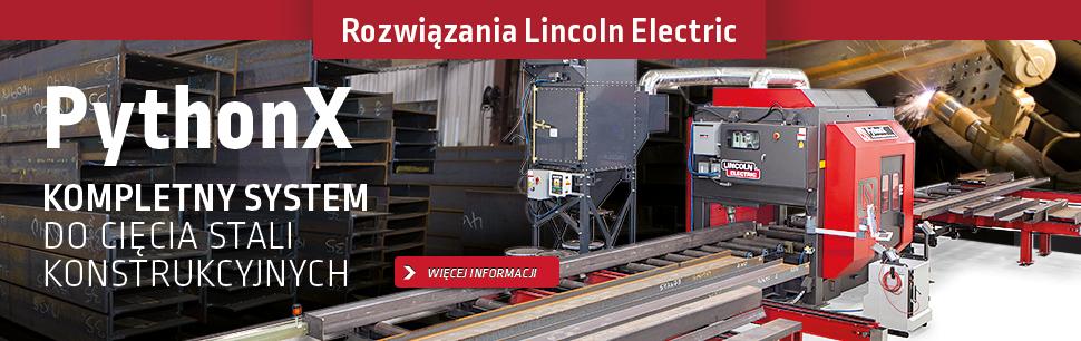 Rozwiązania Lincoln Electric: PythonX, kompletny system do cięcia stali konstrukcyjnych