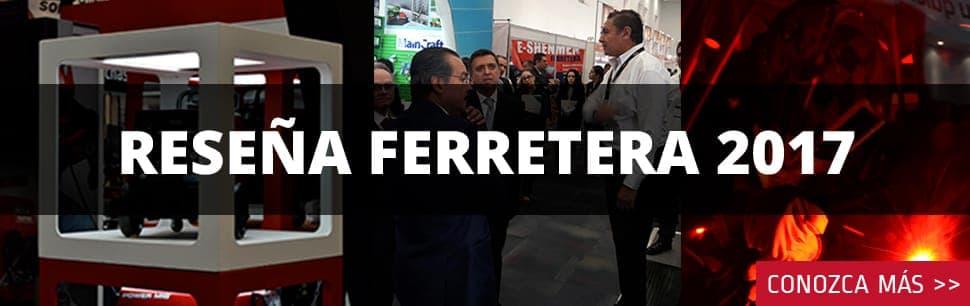 Reseña Expo Ferretera 2017