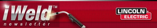 iWeld™ Email Newsletter from Lincoln Electric