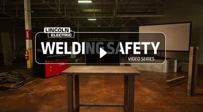 Welding Safety Video Series