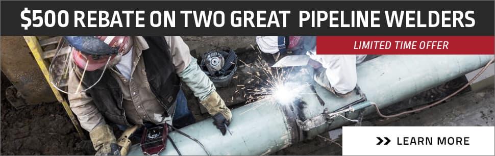 $500 Rebate On 2 Pipeline Welders