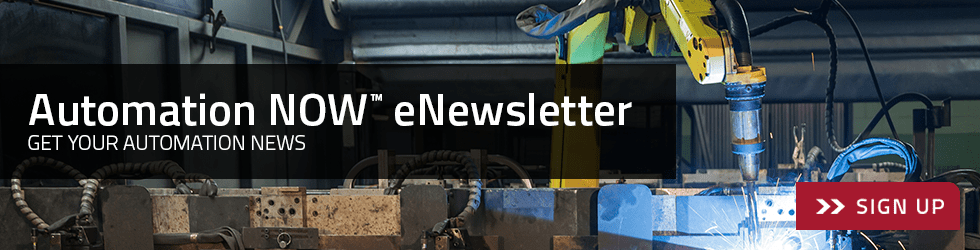 Sign up for Automation NOW™ eNewsletter