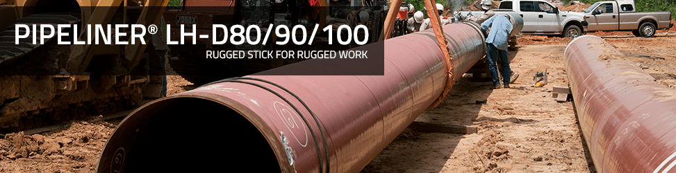 Pipeliner LH-D 80/90/100 - Rugged Stick for Rugged Work
