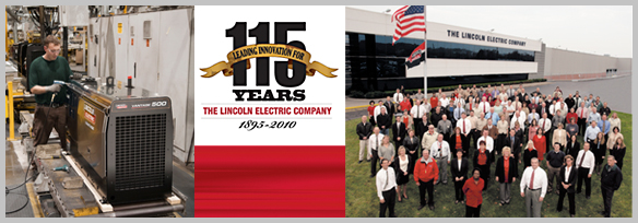 Lincoln Electric - 115 Years of Excellence