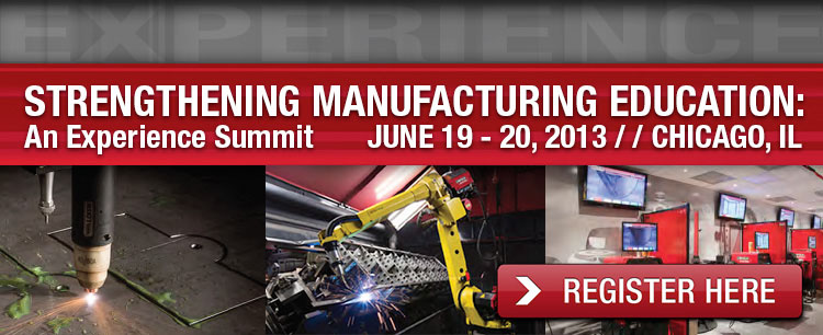 Strengthening Manufacturing Education - An Experience Summit