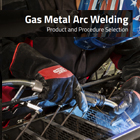 GMAW Gas Metal Arc Welding Guide