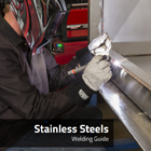 Stainless Steels Welding Guide